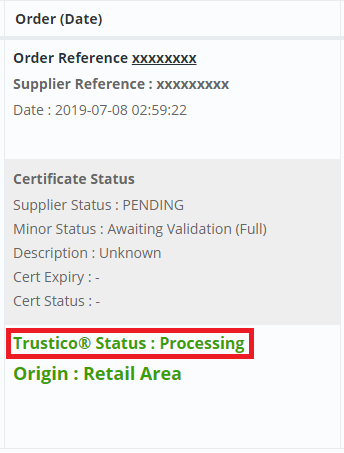 An example of an order with the 'Processing' status in a Trustico® reseller account.