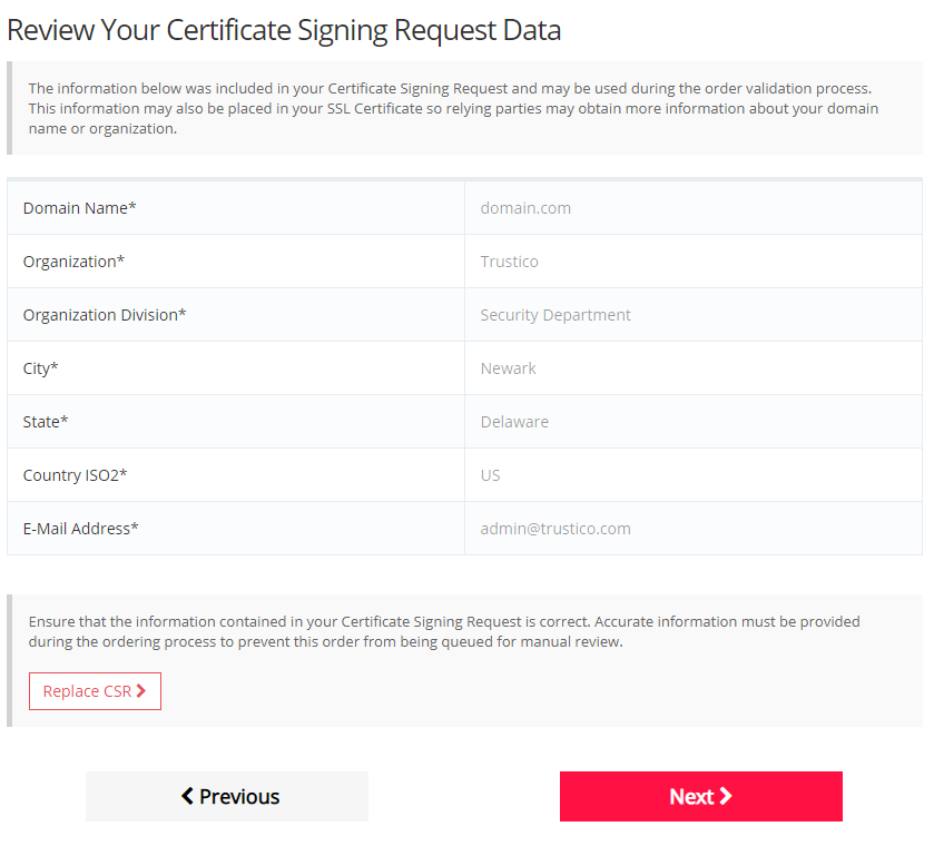 Reviewing your Certificate Signing Request data on step 4 of the ordering process.