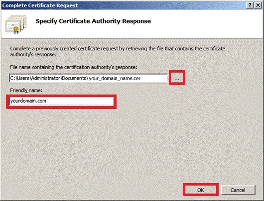 The 'Specify Certificate Authority Response' Window from the Complete Certificate Request Wizard, showing: 'browse for file name' and the 'Friendly Name'.