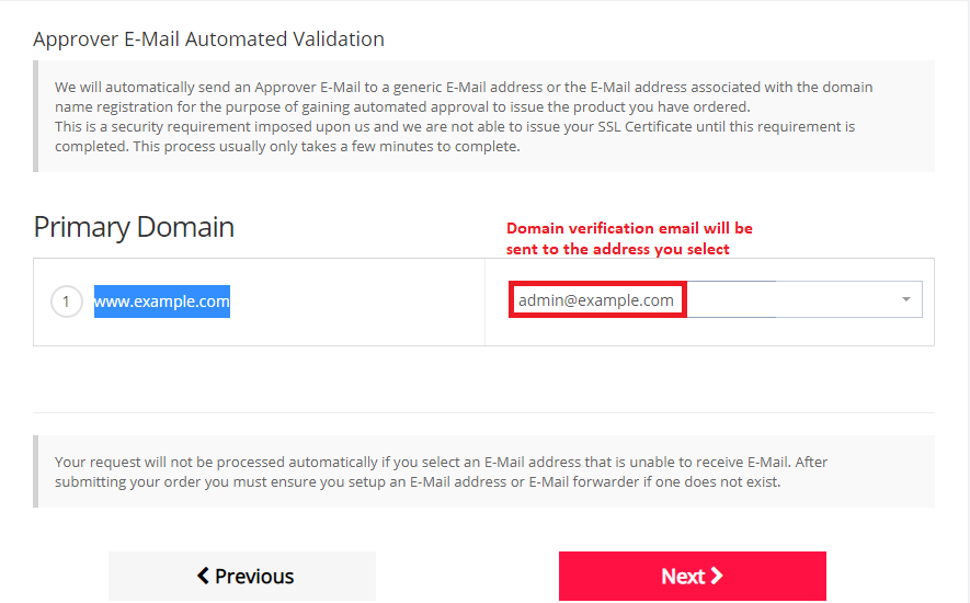 Selecting an Approver E-Mail as your validation method in step 5 of the ordering process.